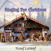 Yusef Lateef - Singing For Christmas