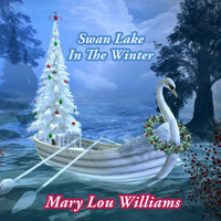 Mary Lou Williams - Swan Lake In The Winter