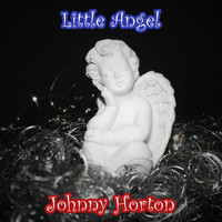 Johnny Horton - Little Angel