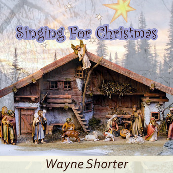 Wayne Shorter - Singing For Christmas