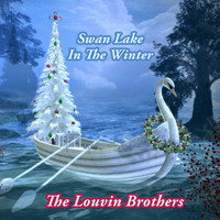 The Louvin Brothers - Swan Lake In The Winter