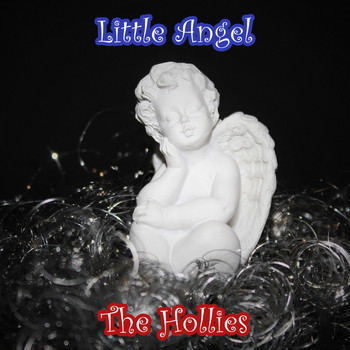 The Hollies - Little Angel