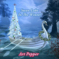 Art Pepper - Swan Lake In The Winter