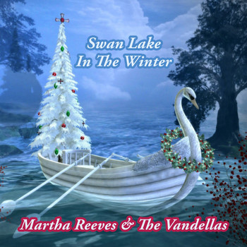 Martha Reeves & The Vandellas - Swan Lake In The Winter