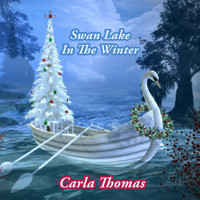 Carla Thomas - Swan Lake In The Winter