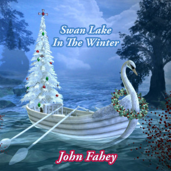 John Fahey - Swan Lake In The Winter