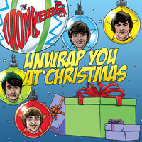 The Monkees - Unwrap You At Christmas (Single Mix)