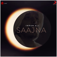 Imran Ali - Saajna - Single