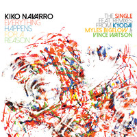 Kiko Navarro - Everything Happens For A Reason – The Single + Remixes