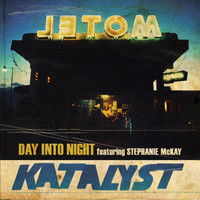 Katalyst - Day Into Night