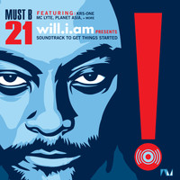 Will.I.Am - Must B 21 (Soundtrack to Get Things Started)