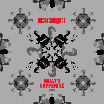Katalyst - What's Happening (Explicit)