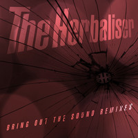 The Herbaliser - Bring out the Sound Remixes