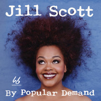 Jill Scott - By Popular Demand (Remastered)