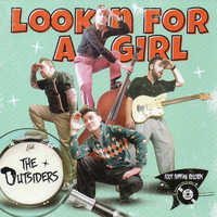 The Outsiders - Lookin' for a Girl