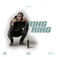 PINS - Ring Ring (Explicit)