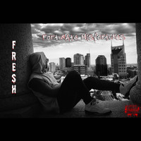 Fresh - Fortunate Misfortunes (Explicit)