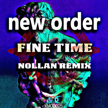 New Order - Fine Time (Nollan Remix)