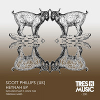 Scott Phillips (UK) - HEYNAH EP