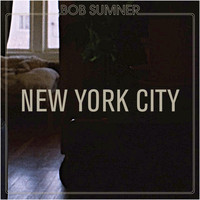 Bob Sumner - New York City