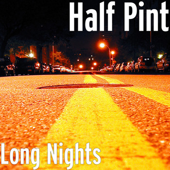 Half Pint - Long Nights (Explicit)
