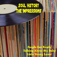 The Impressions - Soul History