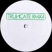 Truncate - Remixed, Pt. 4