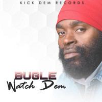 Bugle - Watch Dem