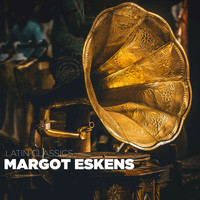 Margot Eskens - Latin Classics