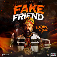 Lutan Fyah - Fake Friend
