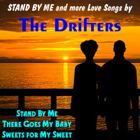 The Drifters - Stand by Me and More Love Songs