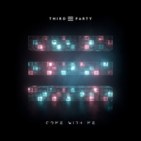 Third Party - Come With Me