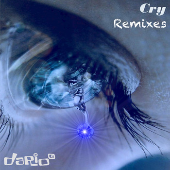 Dario G - Cry (Remixes)