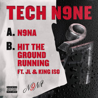 Tech N9ne - N9NA / Hit the Ground Running