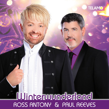 Ross Antony & Paul Reeves - Winterwunderland