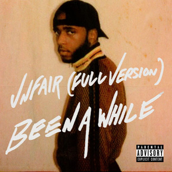 6LACK - Unfair (Full Version) / Been A While (Explicit)