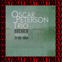 Oscar Peterson - Live In Bremen (Remastered Version) (Doxy Collection)