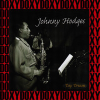 Johnny Hodges - Johnny Hodges - Day Dream, 1938-1947 (Remastered Version) (Doxy Collection)