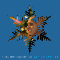 Patrick Barnitt - I'll Be Home for Christmas