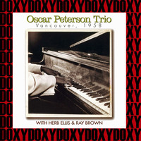Oscar Peterson Trio - Vancouver, 1958 (Remastered Version) (Doxy Collection)