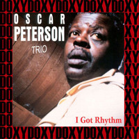 Oscar Peterson Trio - I Got Rhythm, 1945-1947 (Remastered Version) (Doxy Collection)