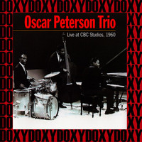 Oscar Peterson Trio - Live At CBC Studios (Remastered Version) (Doxy Collection)
