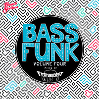 Featurecast - Bass Funk, Vol. 4 (Mixed by Featurecast)