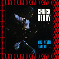 Chuck Berry - You Never Can Tell (Remastered Version) (Doxy Collection)