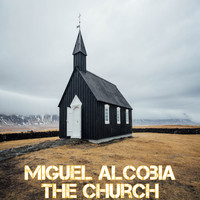 Miguel Alcobia - The Church