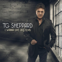 TG Sheppard - I Wanna Live Like Elvis