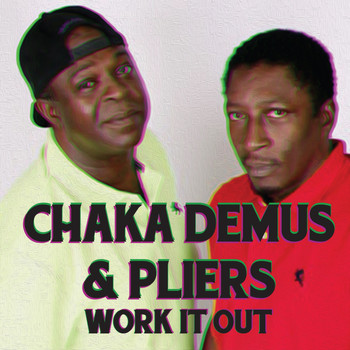 Chaka Demus & Pliers - Work It Out