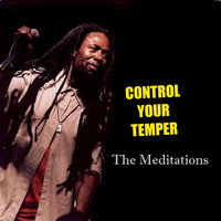 The Meditations - Control Your Tempor