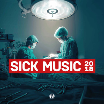 Various Artists - Sick Music 2018