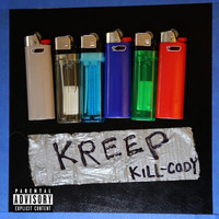 Kill-Cody - Kreep